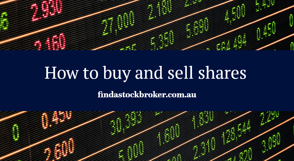 How to buy and sell shares - findastockbroker.com.au